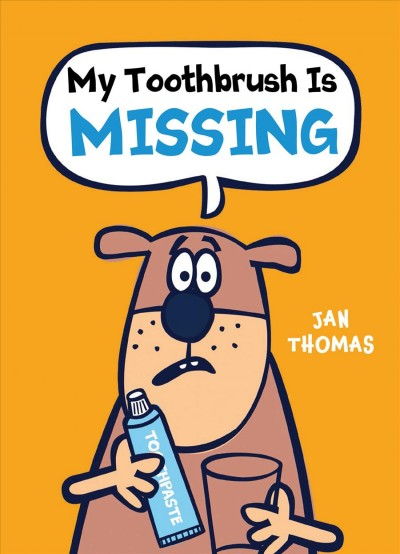 Cover of My Toothbrush Is Missing