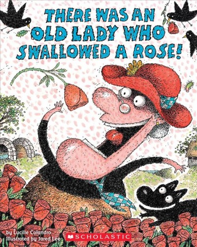 Cover of There Was an Old Lady Who Swallowed a Rose!