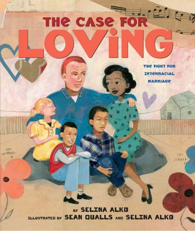 Cover of The Case for Loving : the fight for interracial marriage