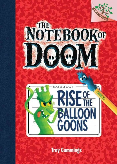 Cover of The Notebook of Doom: Rise of the Balloon Goons