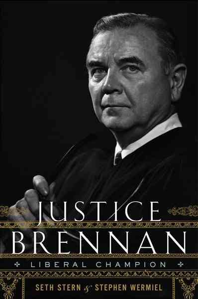 Cover of Justice Brennan: liberal Champion