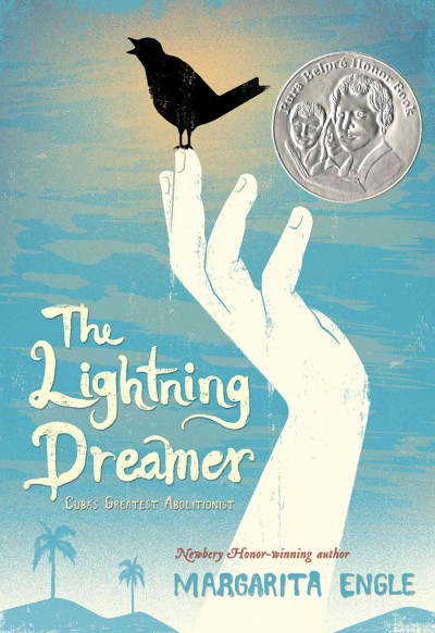 Cover of The Lightning Dreamer: Cuba's Greatest Abolitionist
