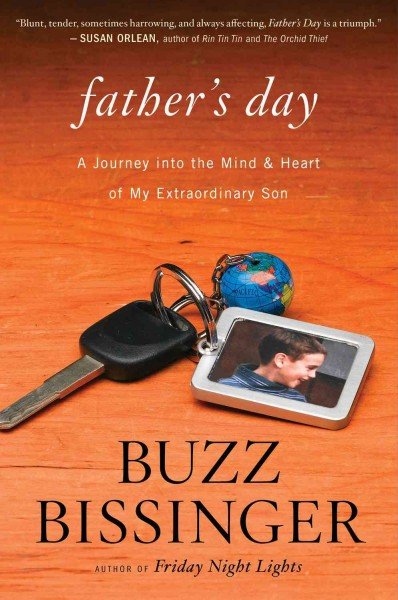 Cover of Father's Day: A Journey into the Mind and Heart of My Extraordinary Son