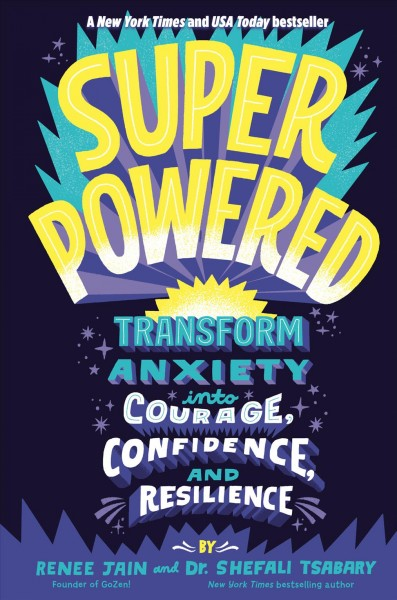 Cover of Superpowered: Transform Anxiety into Courage, Confidence, and Resilience