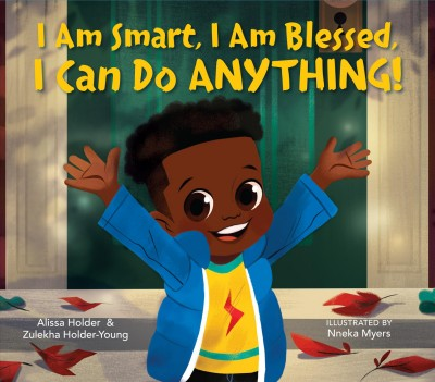 Cover of I Am Smart, I Am Blessed, I Can Do Anything!