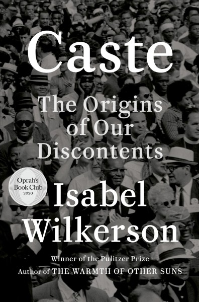 Cover of Caste: The Origins of Our Discontents