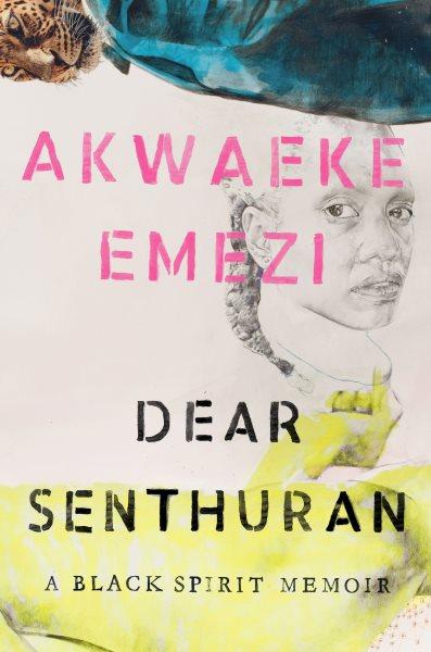 Cover of Dear Senthuran: A Black Spirit Memoir