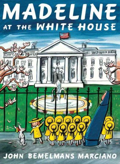 Cover of Madeline at the White House