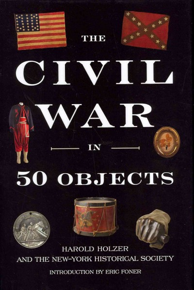 Cover of The Civil War in 50 objects