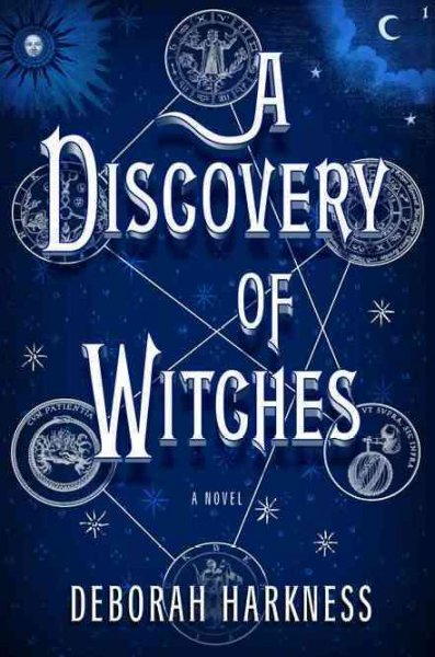 Cover of A Discovery of Witches :[a novel]