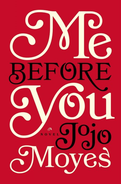 Cover of Me Before You: A Novel