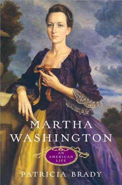 Cover of Martha Washington: An American Life