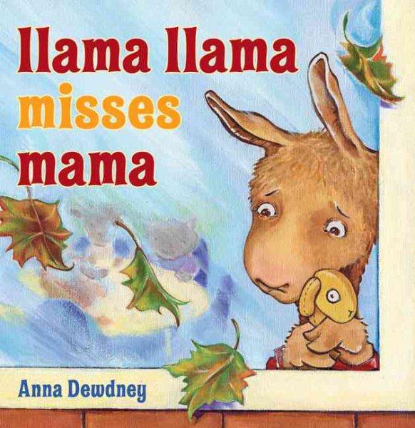 Cover of Llama Llama Misses Mama