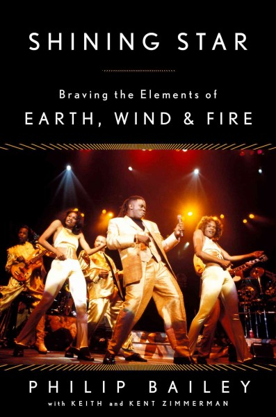 Cover of Shining Star: Braving the Elements of Earth, Wind & Fire