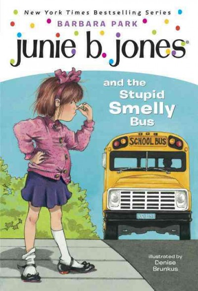Cover of Junie B. Jones and the Stupid Smelly Bus