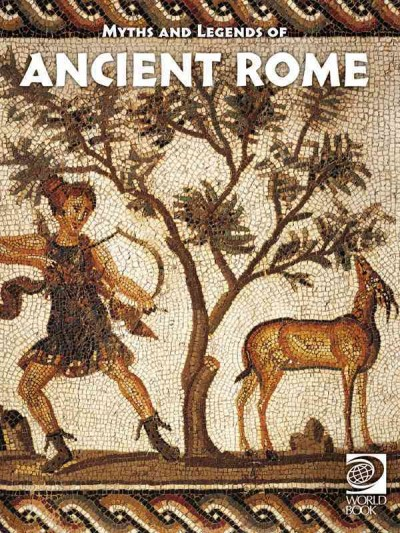 Cover of Myths and Legends of Ancient Rome