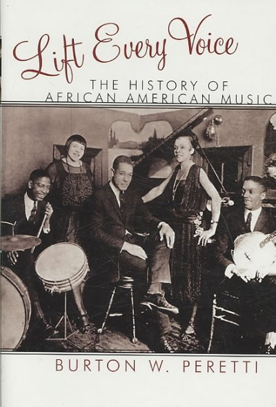 Cover of Lift Every Voice: The History of African American Music