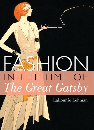 Cover of Fashion in the Time of The Great Gatsby