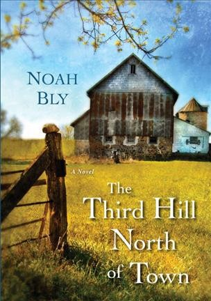 Cover of The Third Hill North of Town