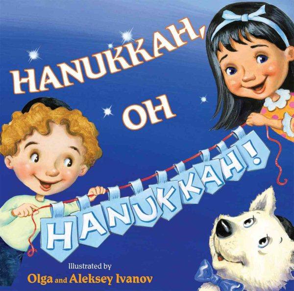 Cover of Hanukkah, Oh Hanukkah