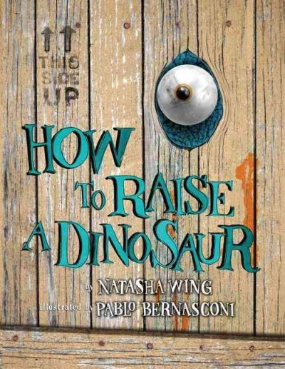 Cover of How to Raise a Dinosaur