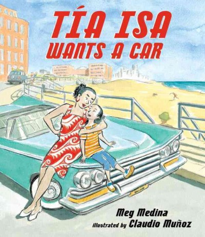 Cover of Tía Isa Wants a Car