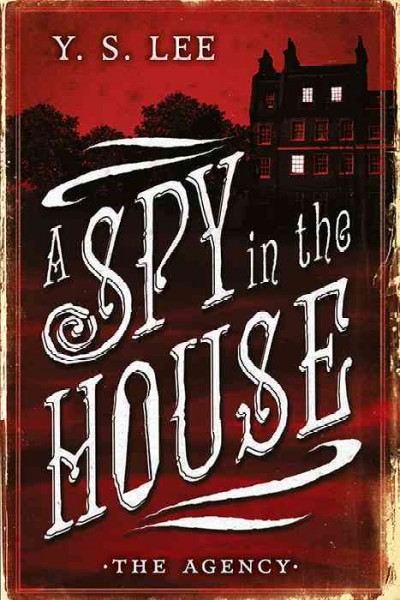 Cover of The Agency: A Spy in the House