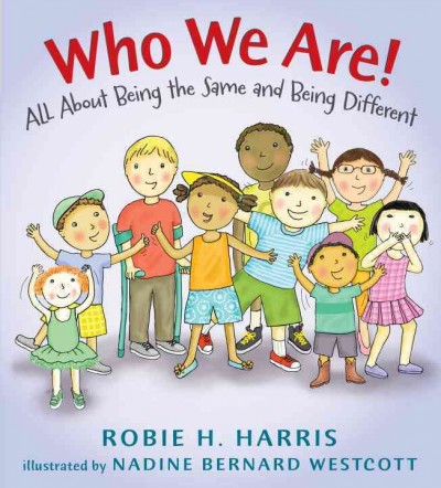 Cover of Who We Are!: all about being the same and being different