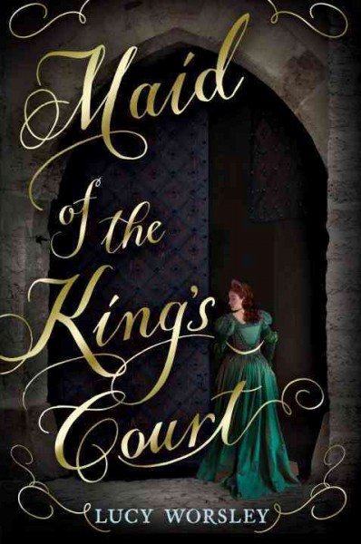 Cover of Maid of the King's Court