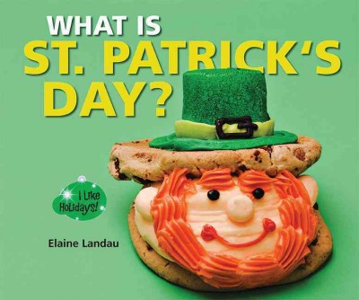 Cover of What is St. Patrick's Day?