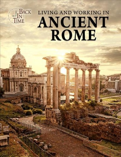 Cover of Living and working in ancient Rome