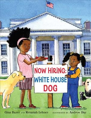 Cover of Now Hiring: White House Dog