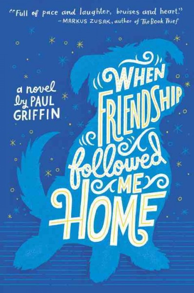 Cover of When Friendship Followed Me Home