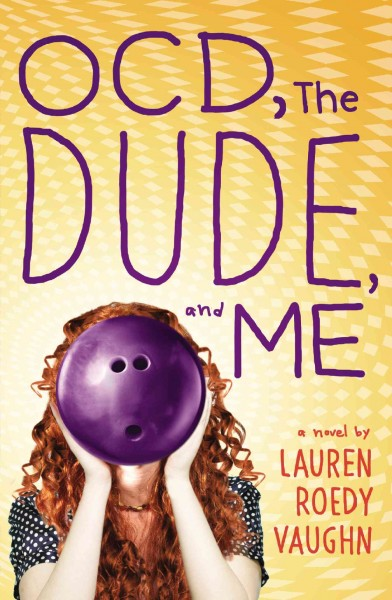 Cover of OCD, the Dude and Me