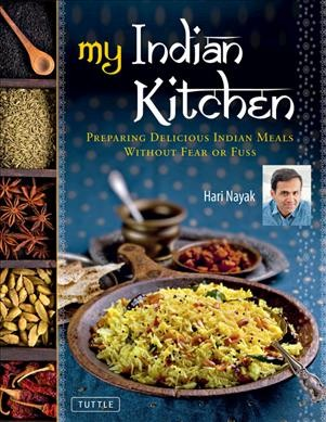 Cover of My Indian Kitchen: Preparing Delicious Indian Meals Without Fear or Fuss