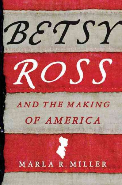 Cover of Betsy Ross and the Making of America