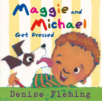 Cover of Maggie and Michael Get Dressed