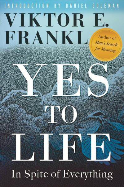 Cover of Yes to Life: In Spite of Everything