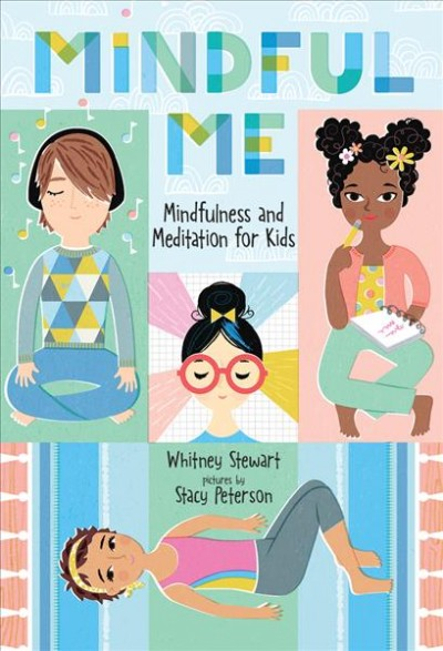 Cover of Mindful Me: Mindfulness and Meditation for Kids