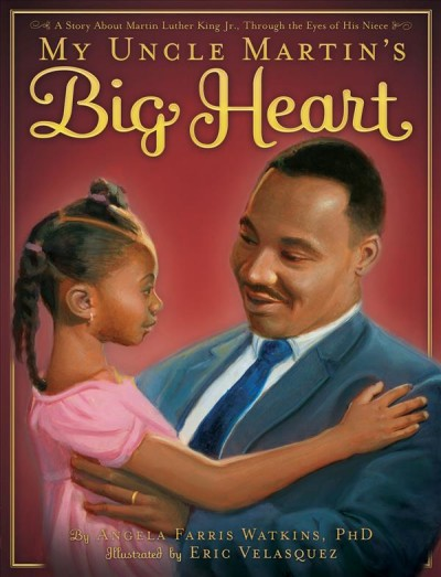 Cover of My Uncle Martin's Big Heart