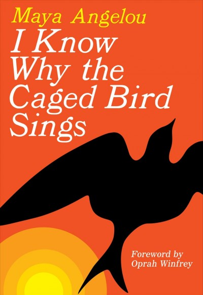 Cover of I Know Why the Caged Bird Sings