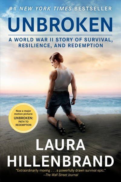 Cover of Unbroken: A World War II Story of Survival, Resilience, and Redemption