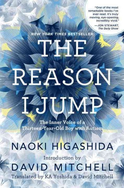 Cover of The Reason I Jump: The Inner Voice of A Thirteen-Year-Old Boy With Autism