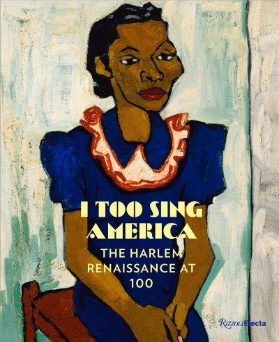 Cover of I Too Sing America: The Harlem Renaissance at 100