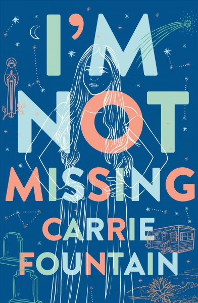Cover of I'm Not Missing: A Novel