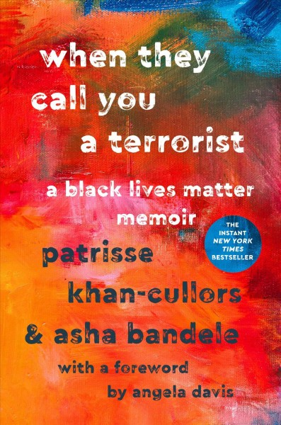 Cover of When They Call You a Terrorist: A Black Lives Matter Memoir