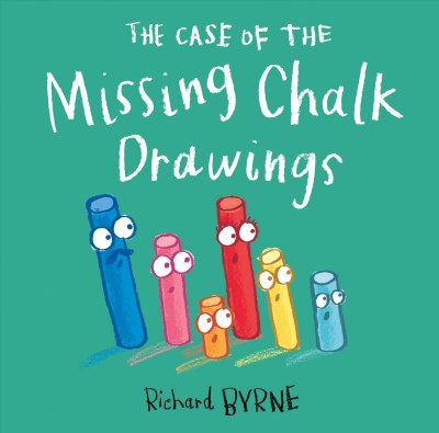 Cover of The Case of the Missing Chalk Drawings