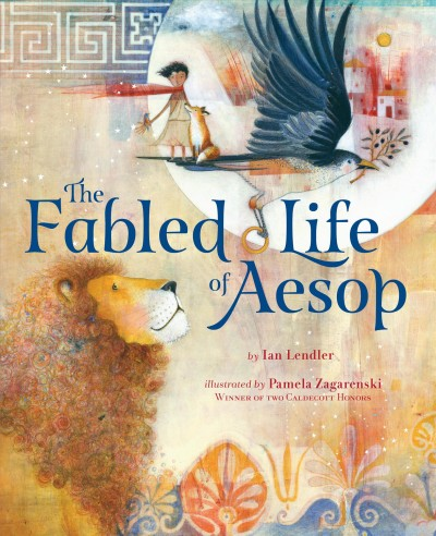 Cover of The Fabled Life of Aesop: The Extraordinary Journey and Collected Tales of the World's Greatest Storyteller