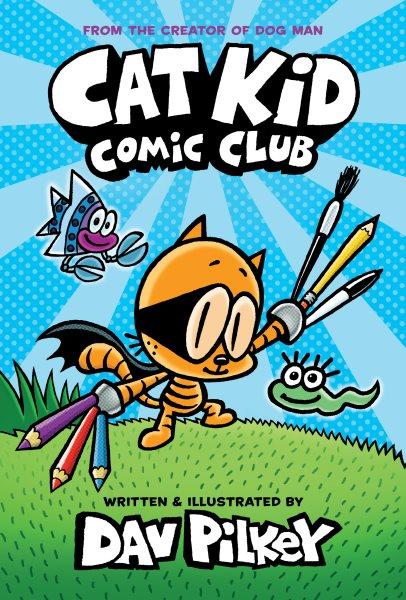 Cover of Cat Kid: Comic Club