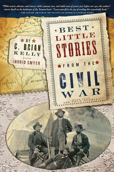 Cover of Best Little Stories from the Civil War: More Than 100 True Stories